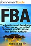 FBA: The Mastermind Roadmap to Discov...