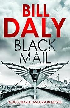Black Mail par [Daly, Bill]