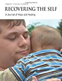 Recovering The Self: A Journal of Hope and Healing (Vol. III, No. 4) -- Focus on Parenting by Mark Elswick (2011) Taschenbuch