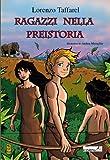 Ragazzi nella preistoria