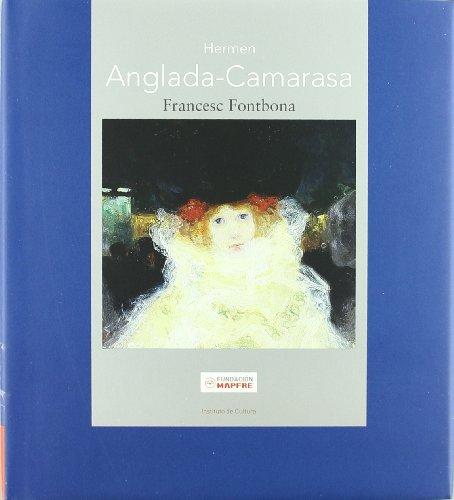 Hermen Anglada Camarasa (Maestros españoles del Arte Moderno y Contemporáneo) por Francesc Fontbona