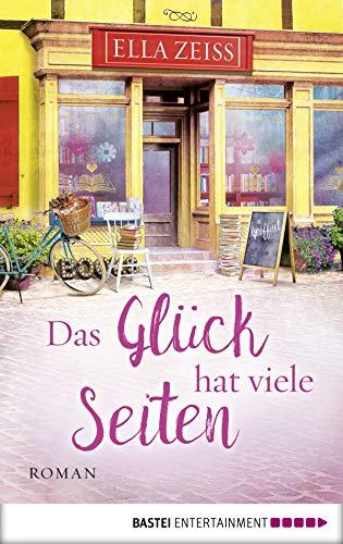 Buchseite und Rezensionen zu 'Das Glück hat viele Seiten: Roman' von Ella Zeiss