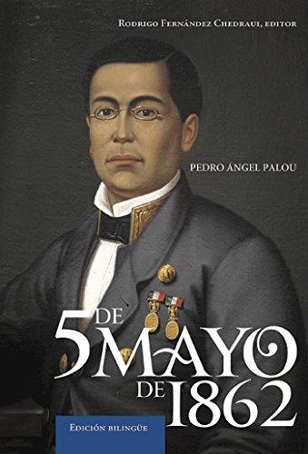 5  de Mayo de 1862. Edición bilingüe.