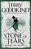 Stone Of Tears (Sword of Truth) by Terry Goodkind