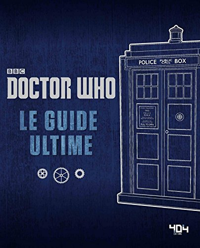 Doctor Who : Le guide ultime