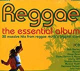 Reggae the Essential Album by Reggae the Essential Album
