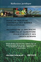 Pour une meilleure cohérence des normes internationales : Reconnaître la spécificité agricole et alimentaire pour le respect des droits humains