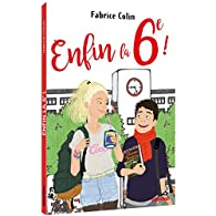 Enfin la 6e ! - Édition 2018 par Fabrice Colin