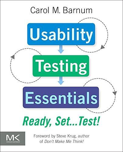 Usability Testing Essentials: Ready, Set...Test!