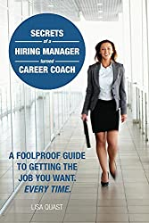 Secrets of a Hiring Manager Turned Career Coach (English Edition)