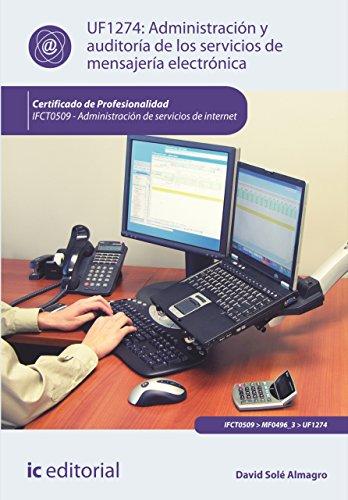 Administración y auditoría de los servicios de mensajería electrónica.  IFCT0509