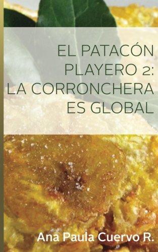 El Patacon Playero 2:: La corronchera es global