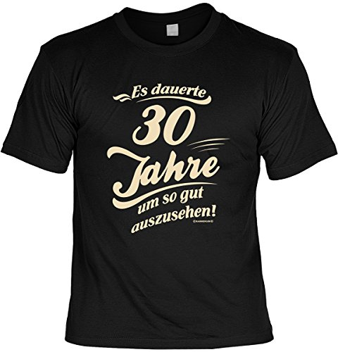 Es dauerte 30 Jahre um so gut auszusehen!: Geburtstags/Fun-Shirt/Party-Shirt inkl. Spaß-Urkunde zum 30. Geburtstag Schwarz