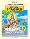 Know About Hindu Goddesses: Mother Saraswati (Dreamland)