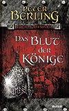 Das Blut der Könige - Peter Berling