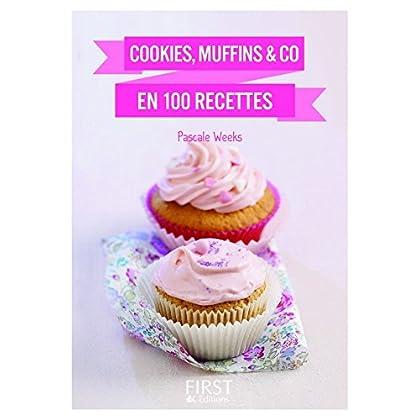 Petit livre de - Cookies, muffins & Co en 100 recettes (Le petit livre de)
