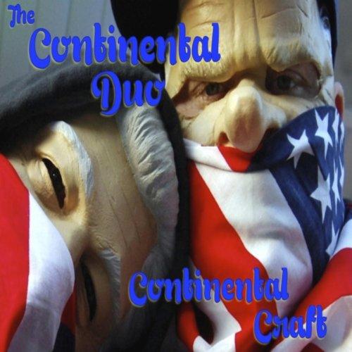 Continental Craft [Explicit] Continental Duo