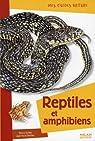 Reptiles et amphibiens par Grillet