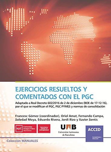 Ejercicios Resueltos y Comentados con el PGC por ACCID .