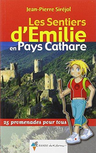 EMILIE EN PAYS CATHARE par SIREJOL