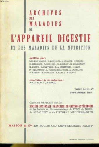 Archives des maladies de l'appareil digestif et des maladies de la nutrition - tome 54 n°9 bis