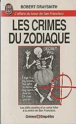 Les crimes du zodiaque : L'affaire du tueur de San Francisco