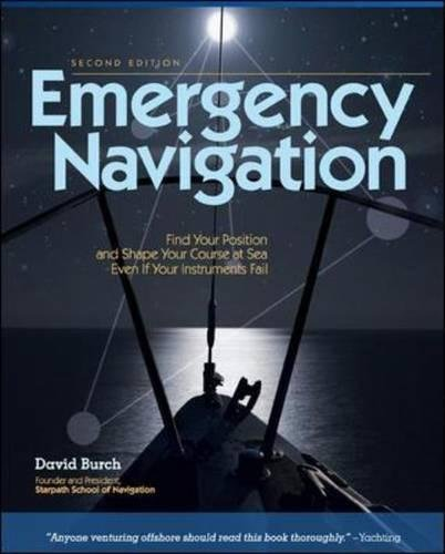 Emergency Navigation, 2nd Edition: Improvised and No-Instrument Methods for the Prudent Mariner (International Marine-RMP)