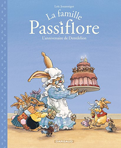 Famille Passiflore (La) - tome 1 - L'anniversaire de Dentdelion (1)