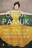 The Naive and the Sentimental Novelist (PB)