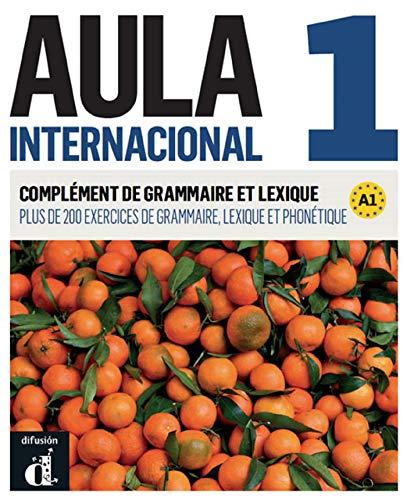 Aula internacional 1. Nueva edición (A1). Complément de grammaire et lexique (Ele - Texto Español)