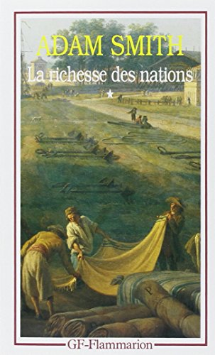 La richesse des nations : Tome 1 par Adam Smith