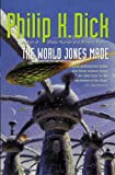 The World Jones Made by Philip K. Dick front cover