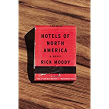 Hotels of North America by Rick Moody (2016-11-15)