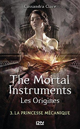 The Mortal Instruments, Les origines - tome 3 par [CLARE, Cassandra]