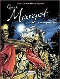 Queen Margot Vol.3: Endangered Love: Endangered Love v. 3