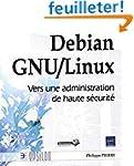 Debian GNU/Linux - Vers une administr...
