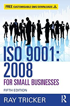 ISO 9001:2008 for Small Businesses by [Tricker, Ray]