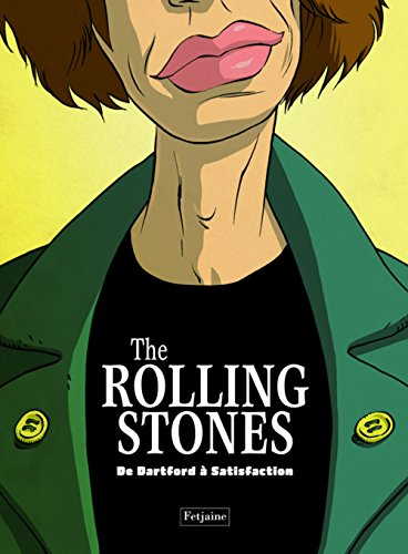 The Rolling Stones, Tome 1 : De Dartford à Satisfaction
