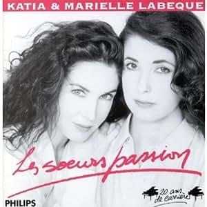 Les Soeurs passion - Katia & Marielle Labèque