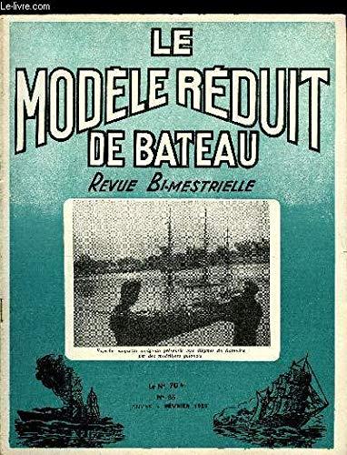 LE MODELE REDUIT DE BATEAU N° 86 - Vapeur et réaction par C. Lecomte, Une chaudière par R. Woolf, L'officiel du Modélisme naval, 18 octobre : journée de la vapeur, Plans d'un chalutier de 42 m, Plongées des sous-marins, Lou-Fada, rameur automatique