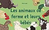 Livre pour les enfants: 'Les animaux de ferme et leurs bébés' (French Edition): (Premier livre des animaux, Explore le monde, Français livres pour enfants, French bedtime book)