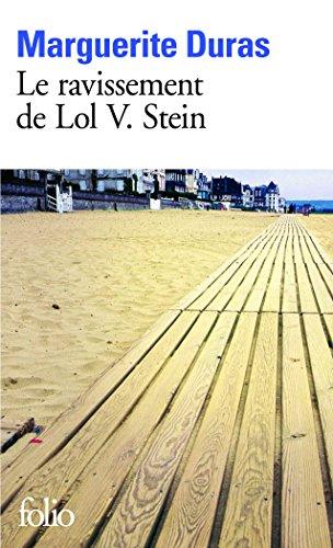 Le Ravissement de Lol V. Stein par Marguerite Duras