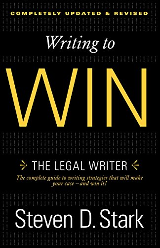 Writing to Win: The Legal Writer por Steven D. Stark
