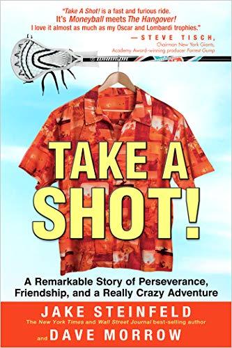 Take a Shot! (English Edition) por Jake Steinfeld