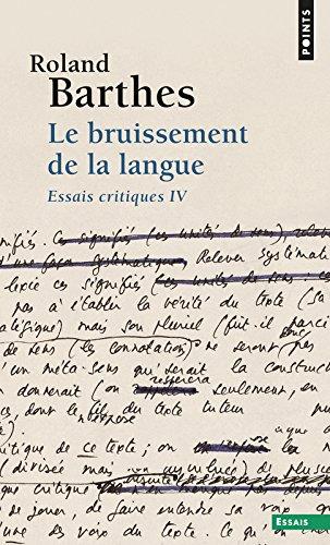 Le Bruissement de la langue. Essais critiques IV par Roland Barthes