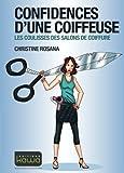 Telecharger Livres Confidences d une coiffeuse Les coulisses des salons de coiffure (PDF,EPUB,MOBI) gratuits en Francaise
