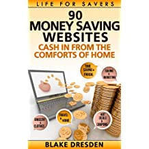 90 Money-Saving Websites (Cash In From the Comforts of Home Book 1) (English Edition)