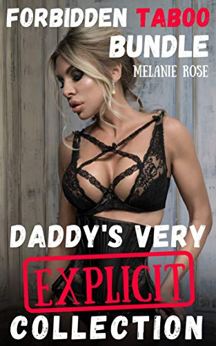 Tight White Collection (Forbidden Taboo Bundle: Daddy's Very Explicit Collection (English Edition))