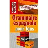 Grammaire espagnole pour tous