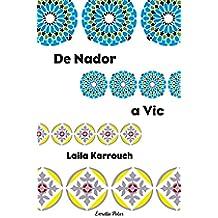 De Nador a Vic: Premi Columna Jove 2004 (COL.LECCIO JOVE)